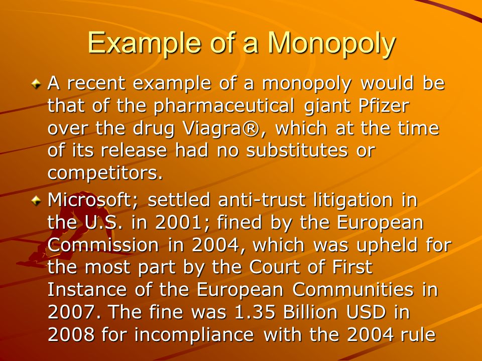 Example of a Monopoly