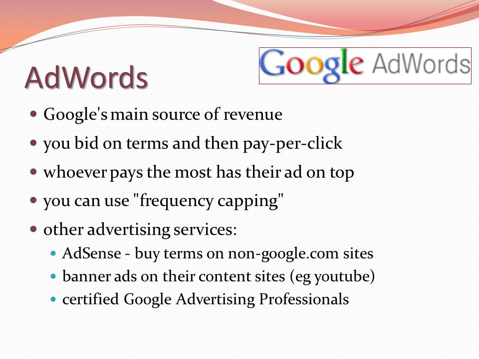 AdWords Google s main source of revenue