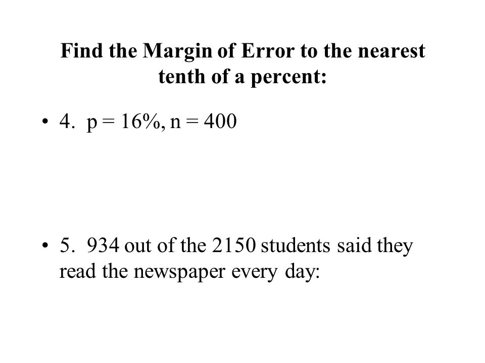 Find the Margin of Error to the nearest tenth of a percent: