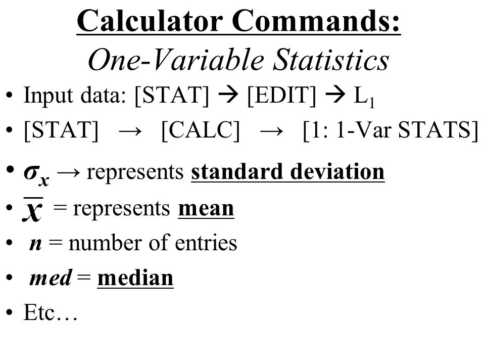 Calculator Commands: One-Variable Statistics