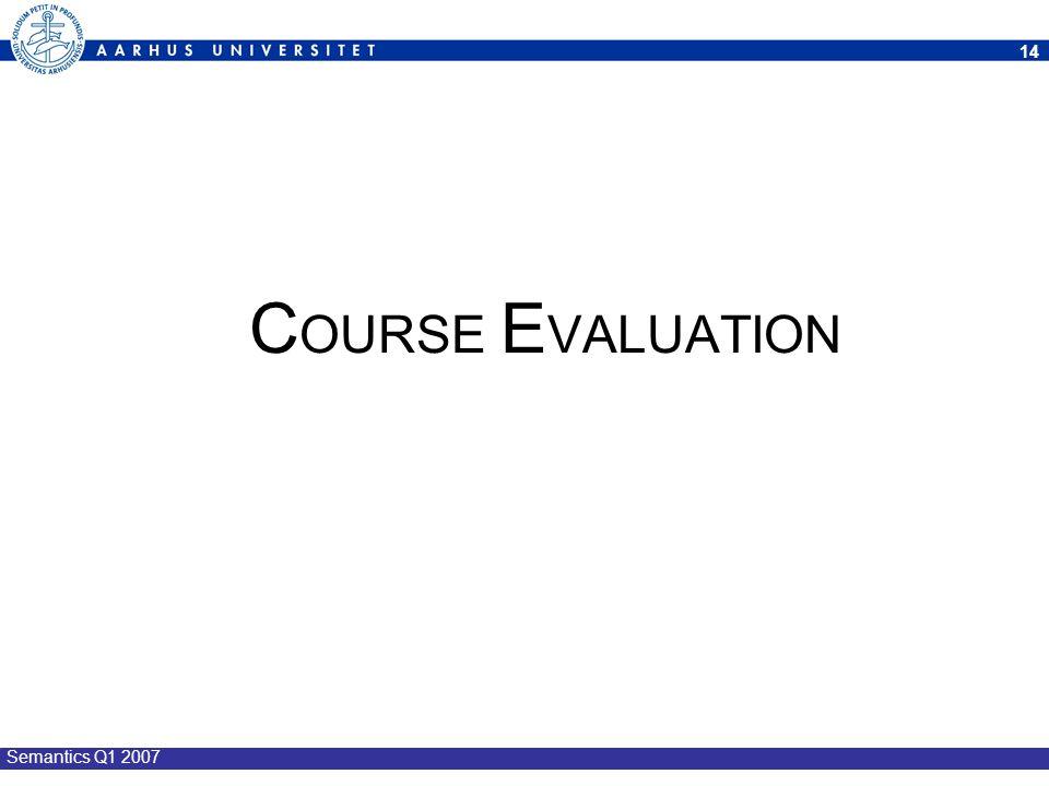 COURSE EVALUATION Semantics Q1 2007