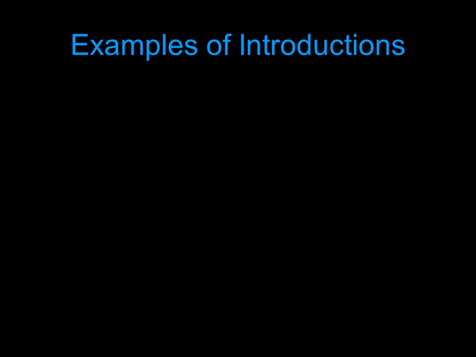 Examples of Introductions
