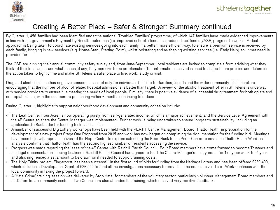 Creating A Better Place – Safer & Stronger: Summary continued