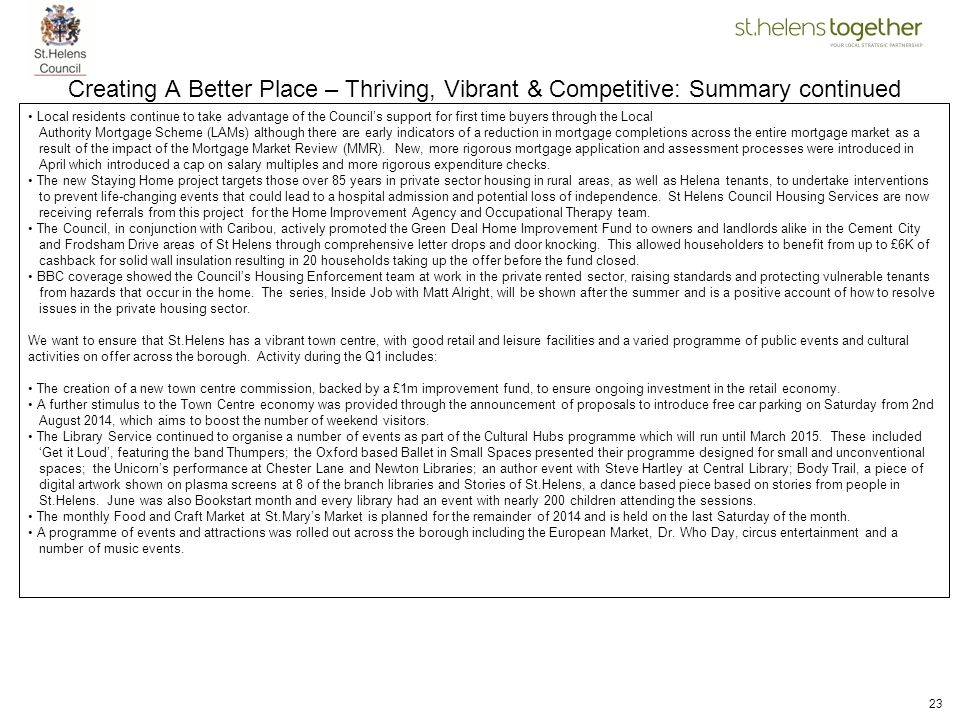 Creating A Better Place – Thriving, Vibrant & Competitive: Summary continued