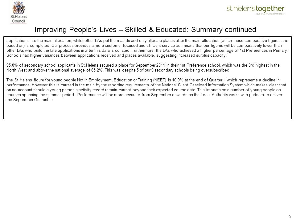 Improving People's Lives – Skilled & Educated: Summary continued