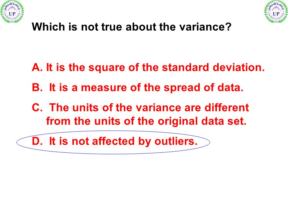 Which is not true about the variance
