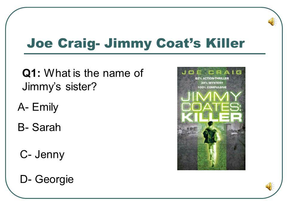 Joe Craig- Jimmy Coat's Killer
