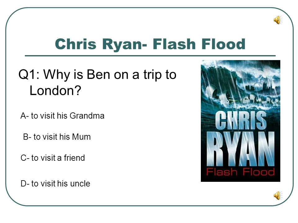 Chris Ryan- Flash Flood
