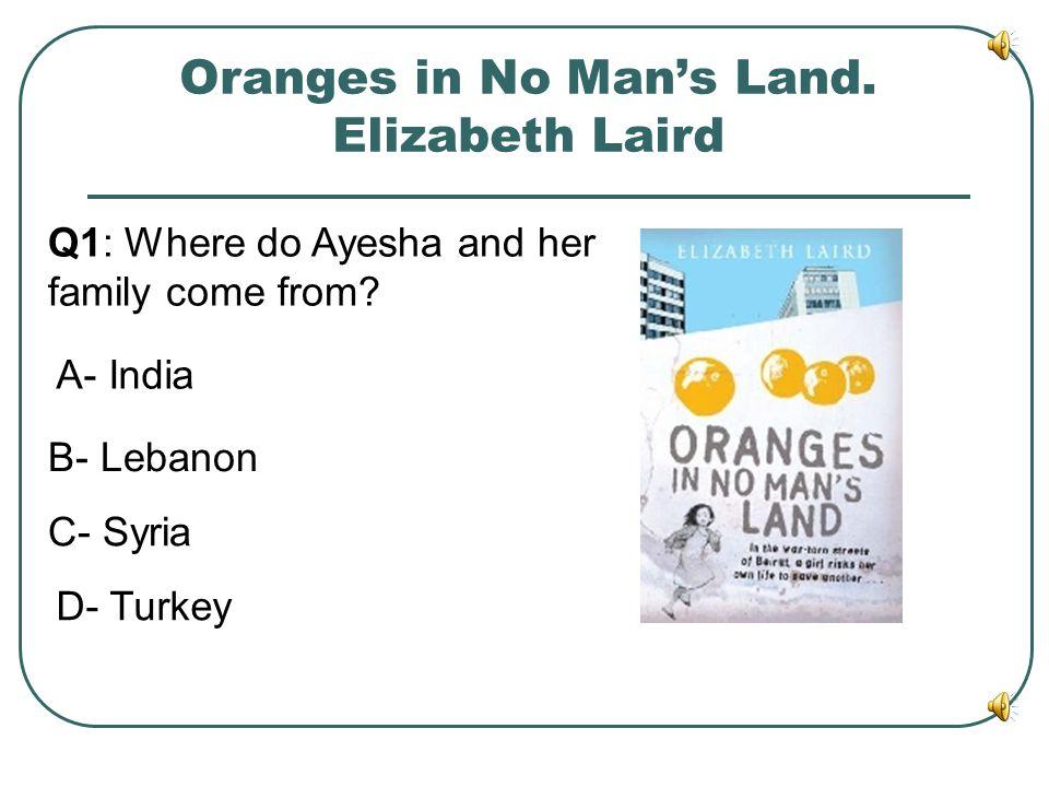Oranges in No Man's Land. Elizabeth Laird