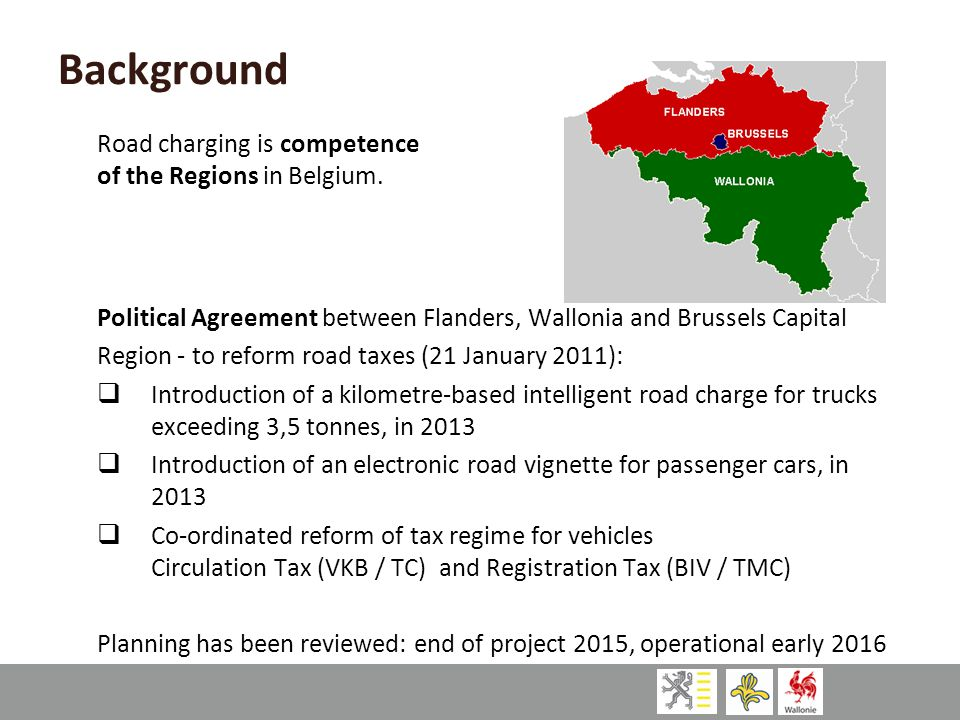 Background Road charging is competence of the Regions in Belgium.