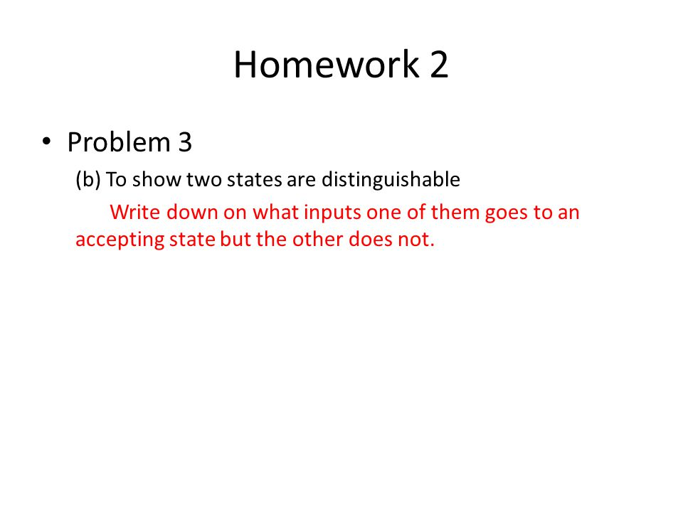 Homework 2 Problem 3 (b) To show two states are distinguishable