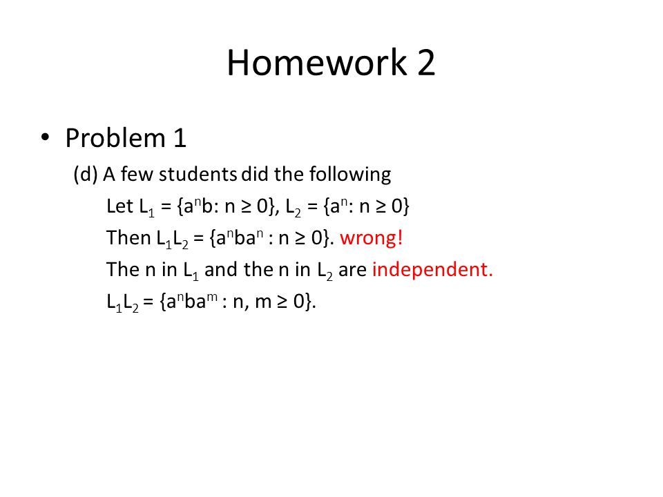 Homework 2 Problem 1 (d) A few students did the following