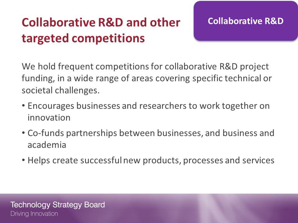 Collaborative R&D and other targeted competitions