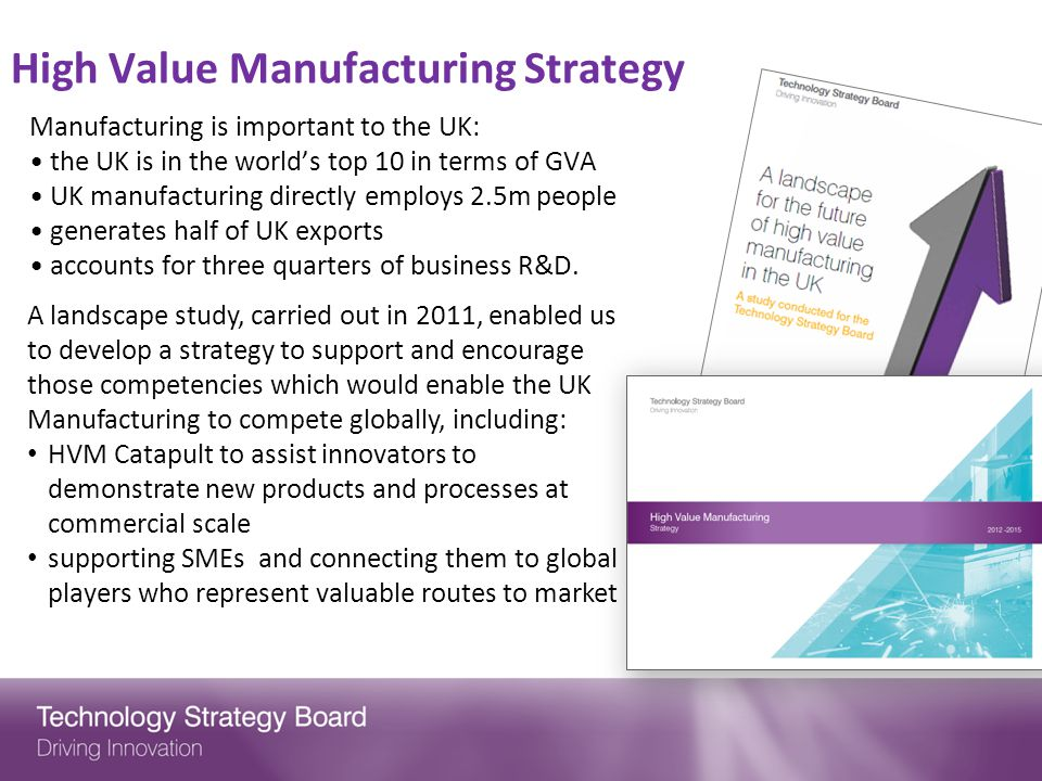 High Value Manufacturing Strategy
