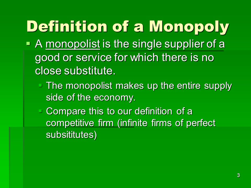 Definition of a Monopoly