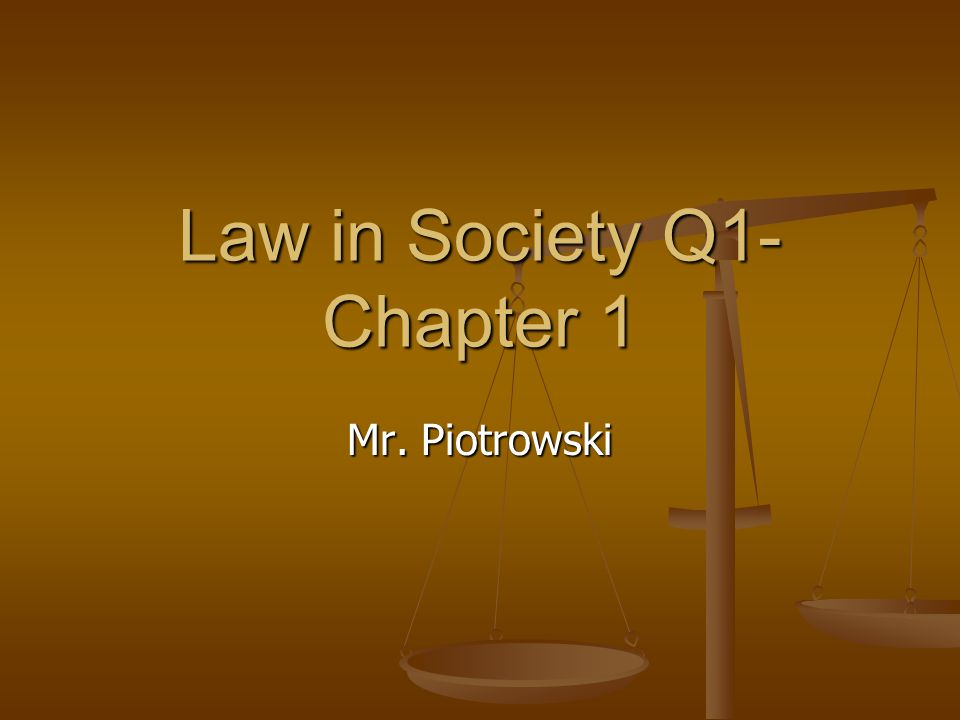 Law in Society Q1-Chapter 1
