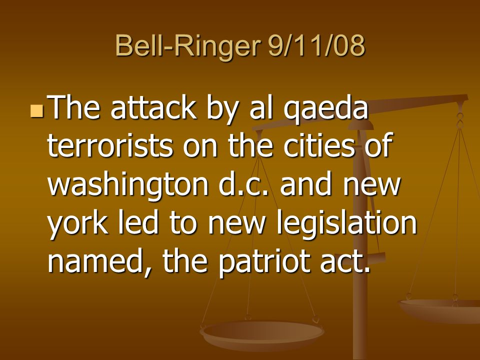 Bell-Ringer 9/11/08 The attack by al qaeda terrorists on the cities of washington d.c.