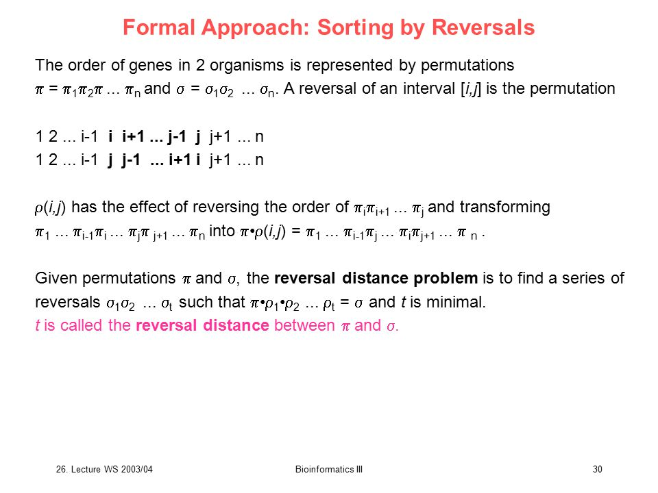 Formal Approach: Sorting by Reversals