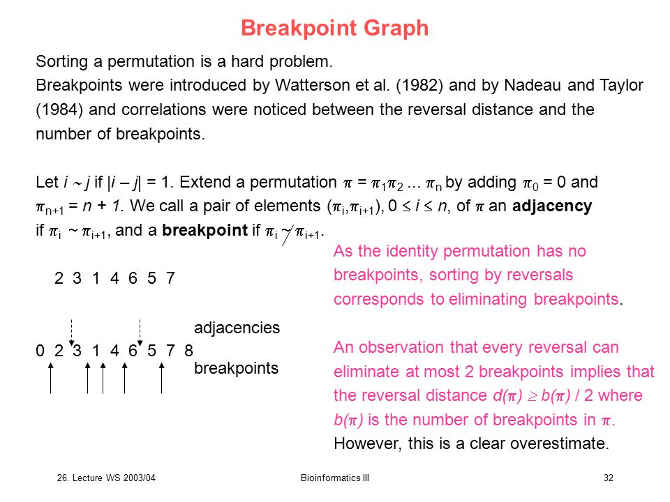 Breakpoint Graph Sorting a permutation is a hard problem.
