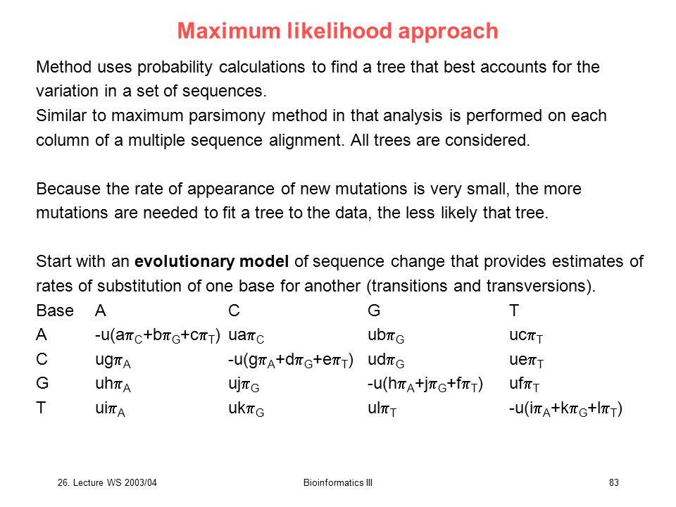 Maximum likelihood approach