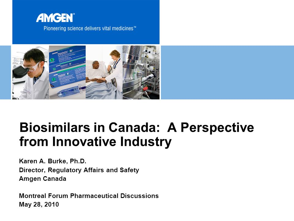 Biosimilars in Canada: A Perspective from Innovative Industry