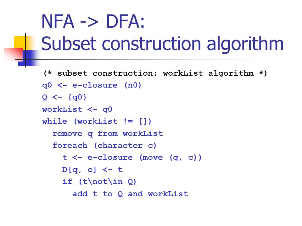 NFA -> DFA: Subset construction algorithm