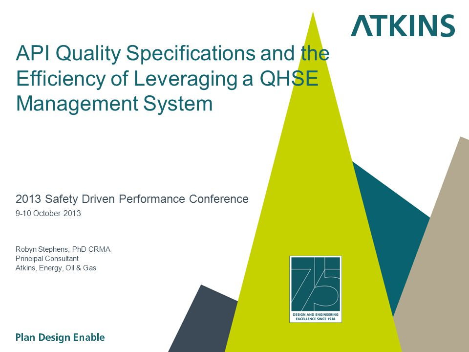 API Quality Specifications and the Efficiency of Leveraging a QHSE Management System