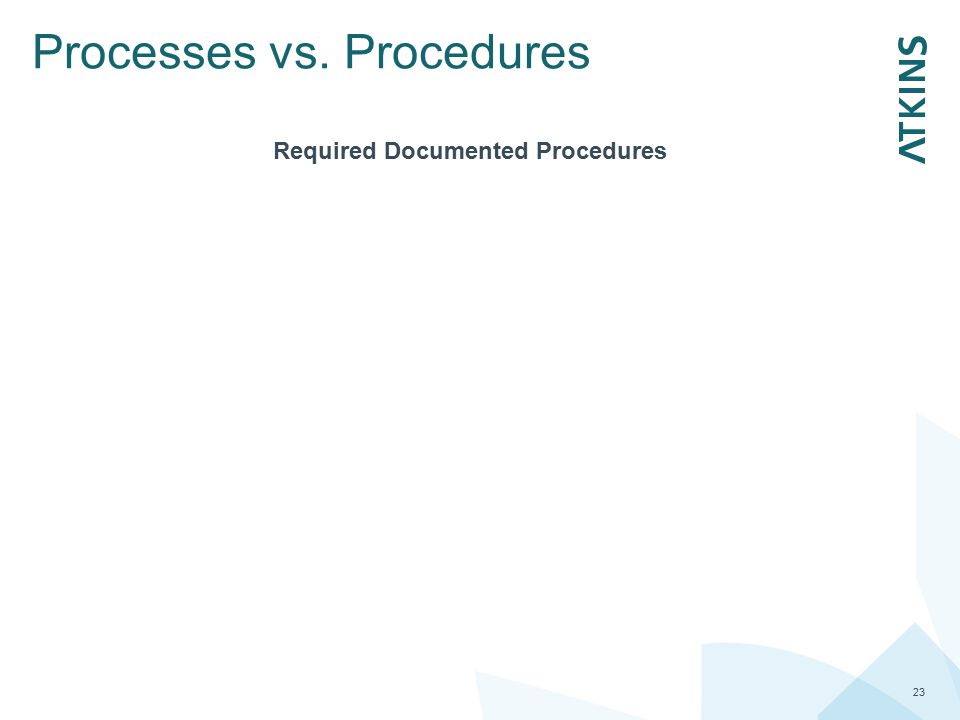 Processes vs. Procedures