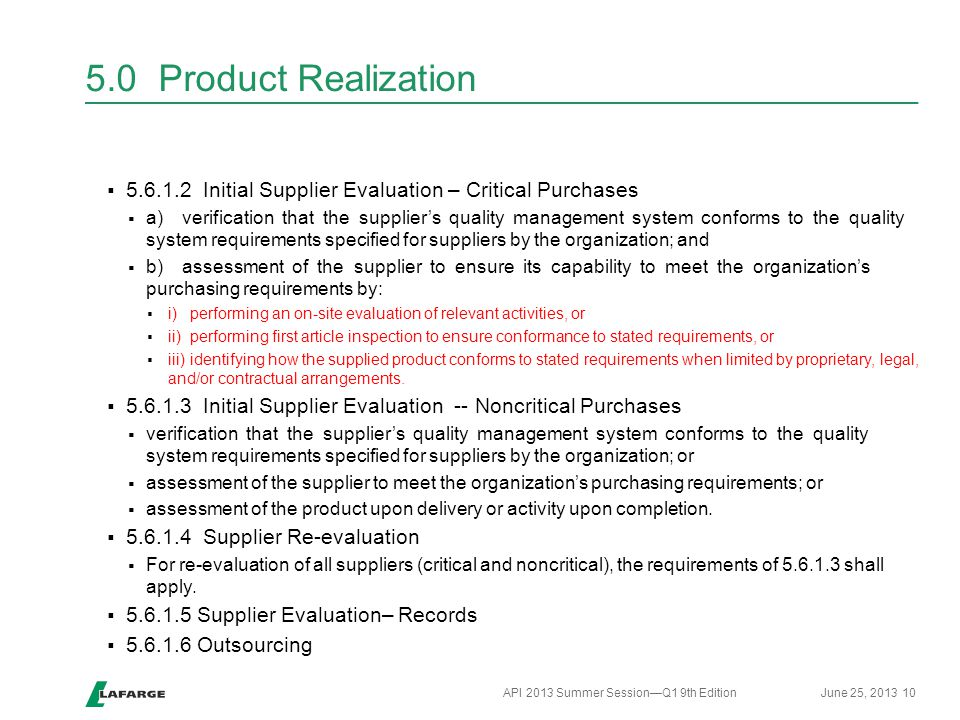 5.0 Product Realization 5.6.1.2 Initial Supplier Evaluation – Critical Purchases.
