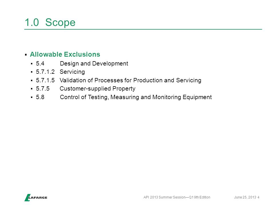 1.0 Scope Allowable Exclusions 5.4 Design and Development