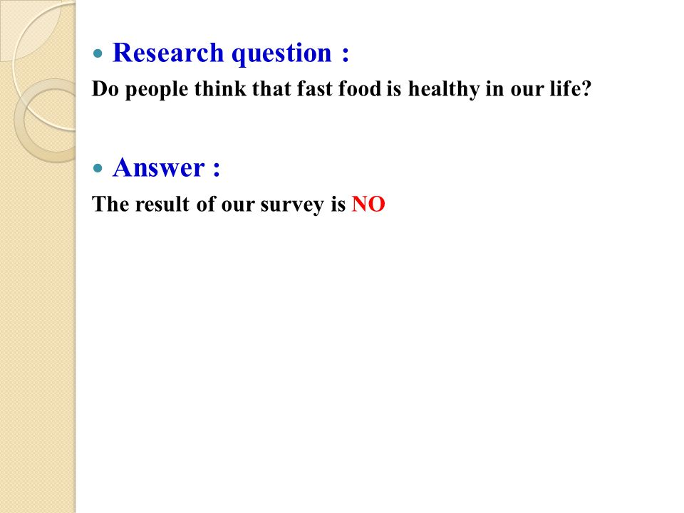 Research question : Answer :