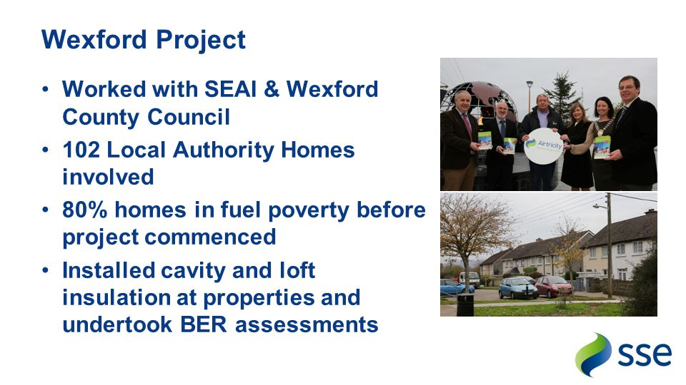 Wexford Project Worked with SEAI & Wexford County Council