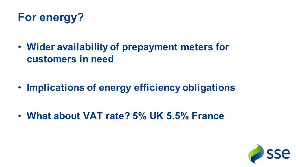 For energy Wider availability of prepayment meters for customers in need. Implications of energy efficiency obligations.
