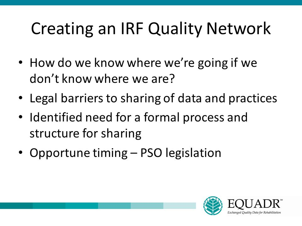 Creating an IRF Quality Network