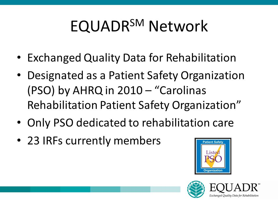 EQUADRSM Network Exchanged Quality Data for Rehabilitation