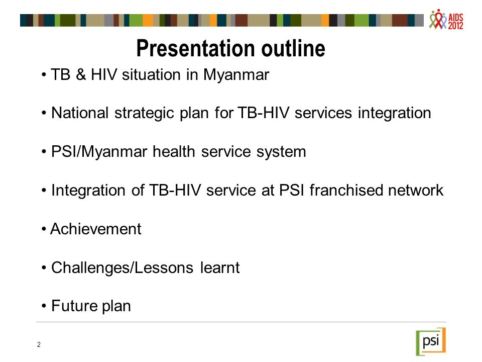 Presentation outline TB & HIV situation in Myanmar