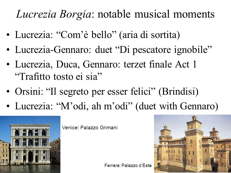 Lucrezia Borgia: notable musical moments