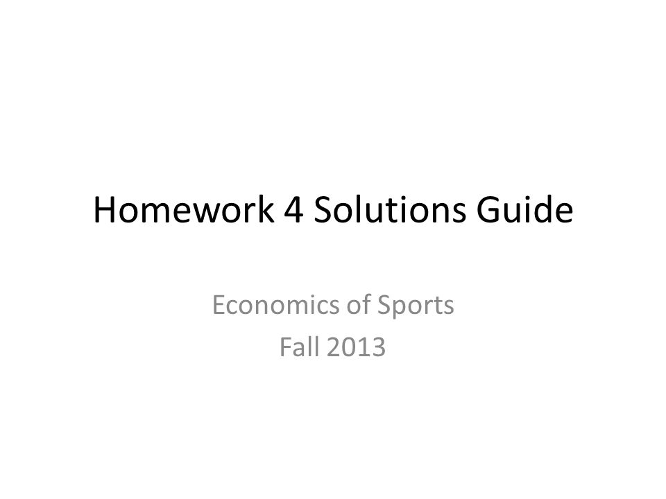 Homework 4 Solutions Guide