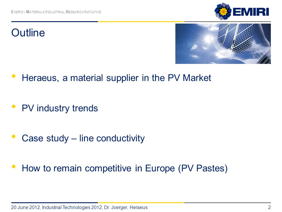 Outline Heraeus, a material supplier in the PV Market