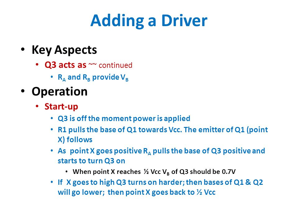 Adding a Driver Key Aspects Operation Q3 acts as ~~ continued Start-up