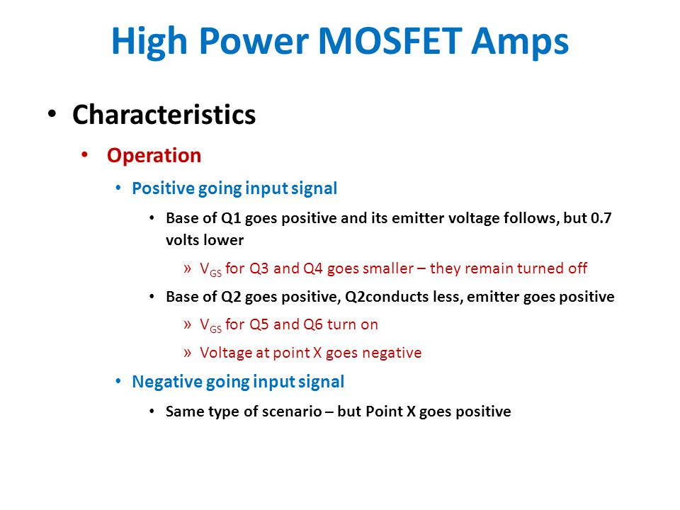 High Power MOSFET Amps Characteristics Operation