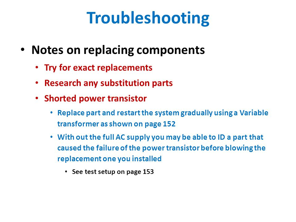 Troubleshooting Notes on replacing components