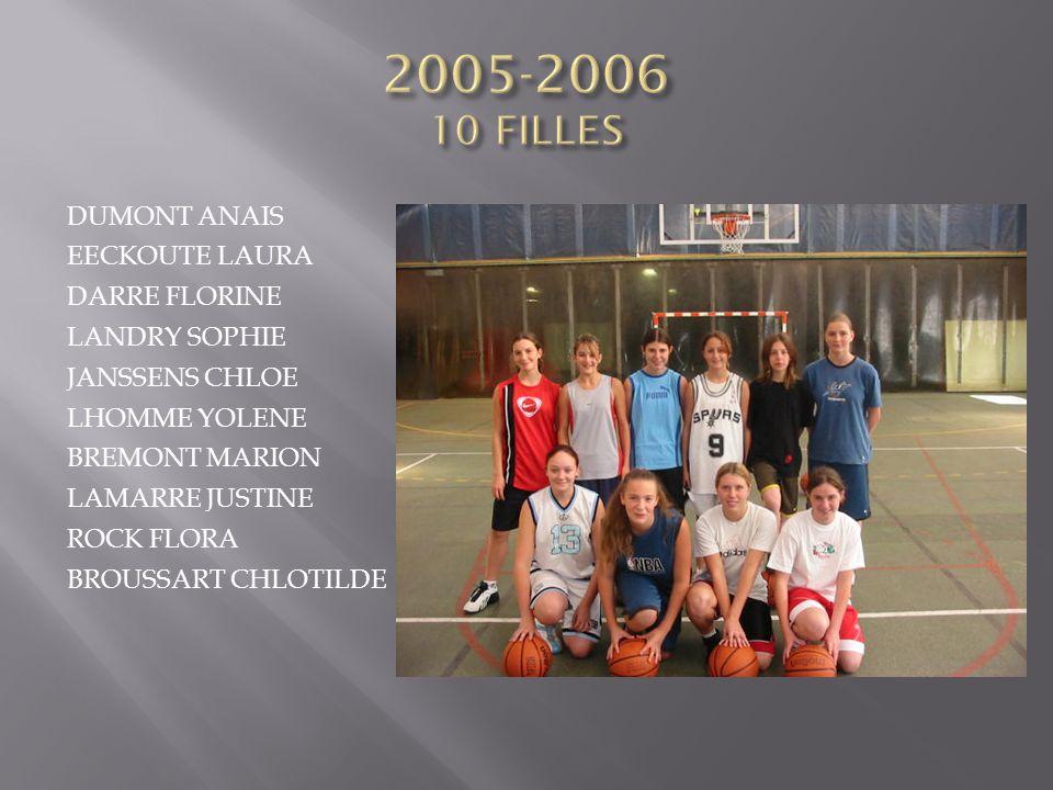 2005-2006 10 FILLES DUMONT ANAIS EECKOUTE LAURA DARRE FLORINE