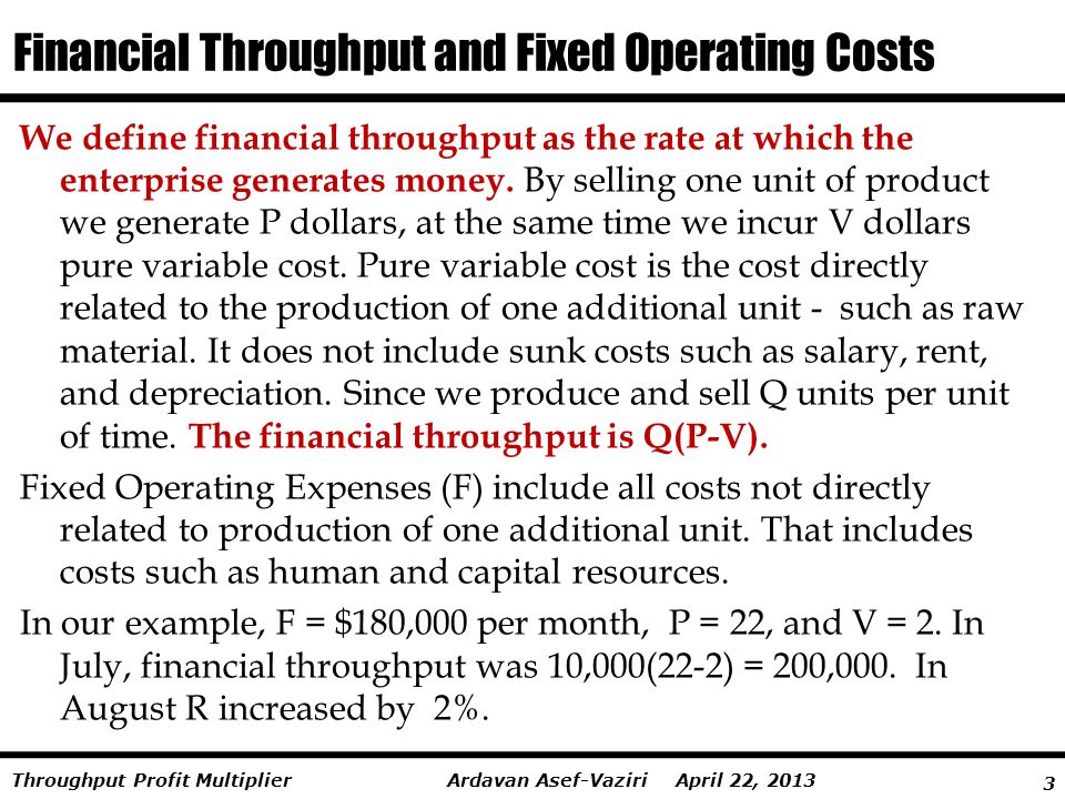 Financial Throughput and Fixed Operating Costs