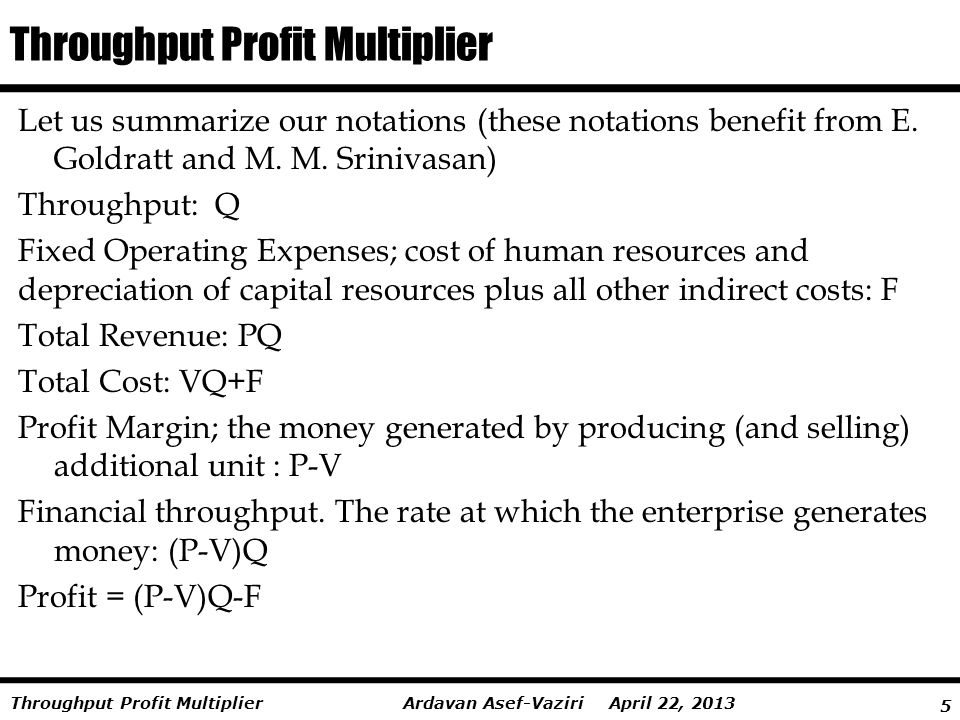 Throughput Profit Multiplier