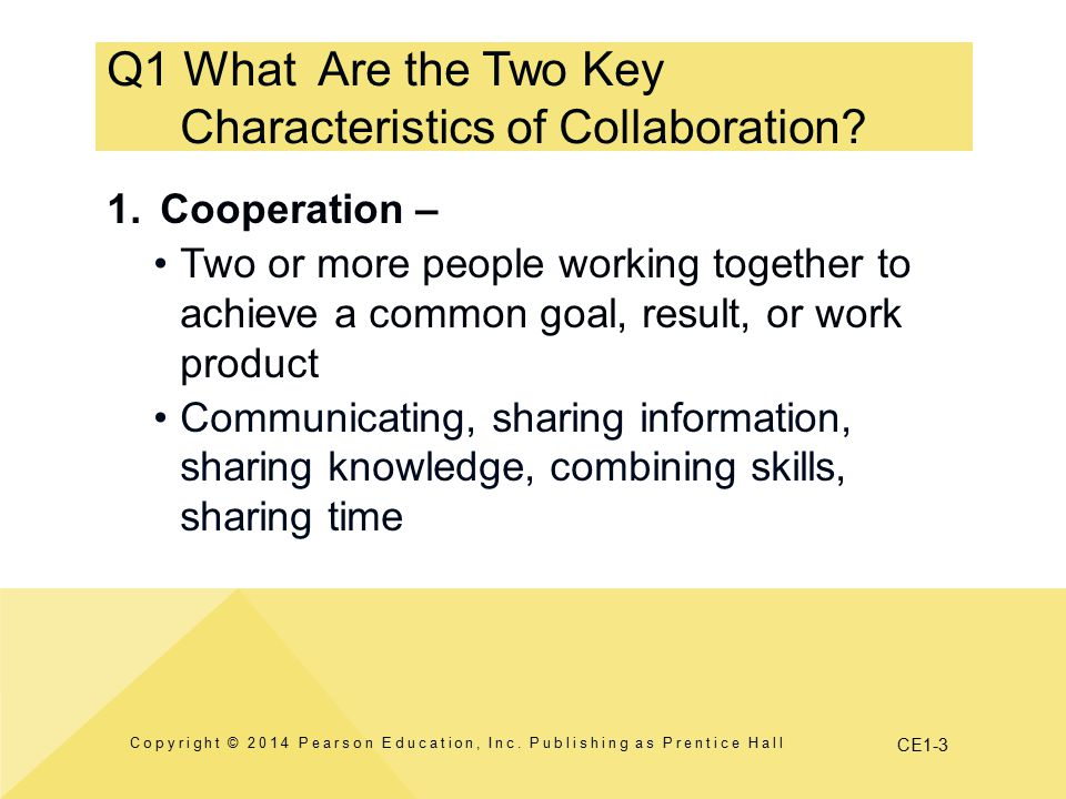 Q1 What Are the Two Key Characteristics of Collaboration