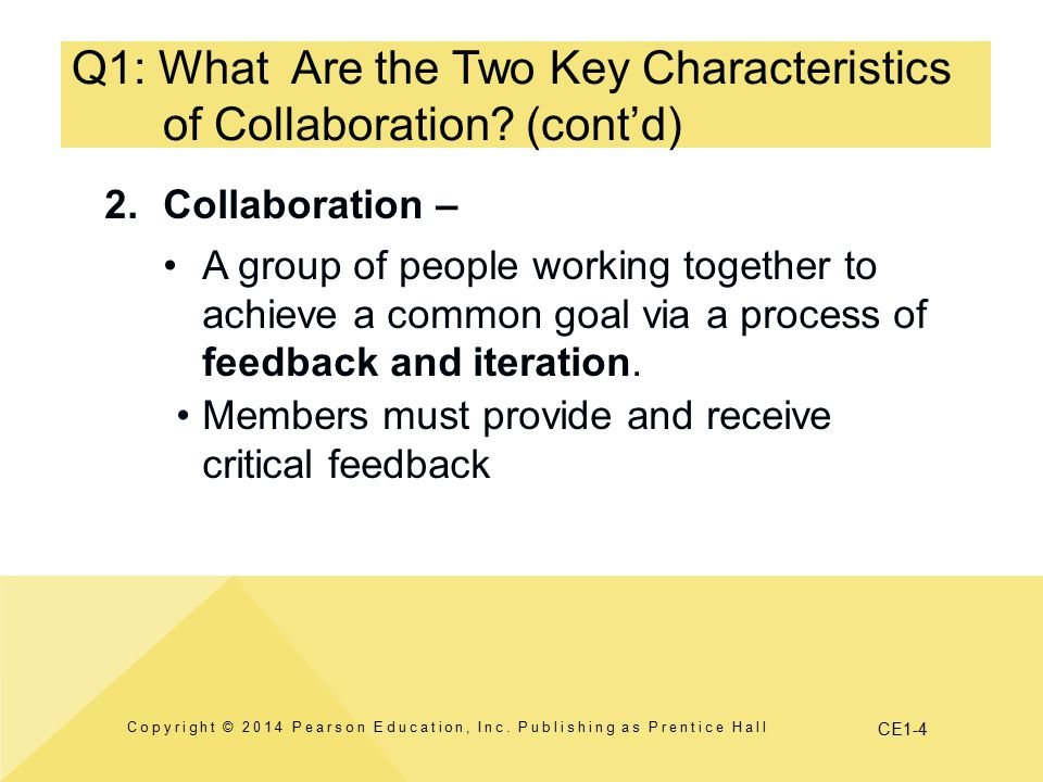 Q1: What Are the Two Key Characteristics of Collaboration (cont'd)