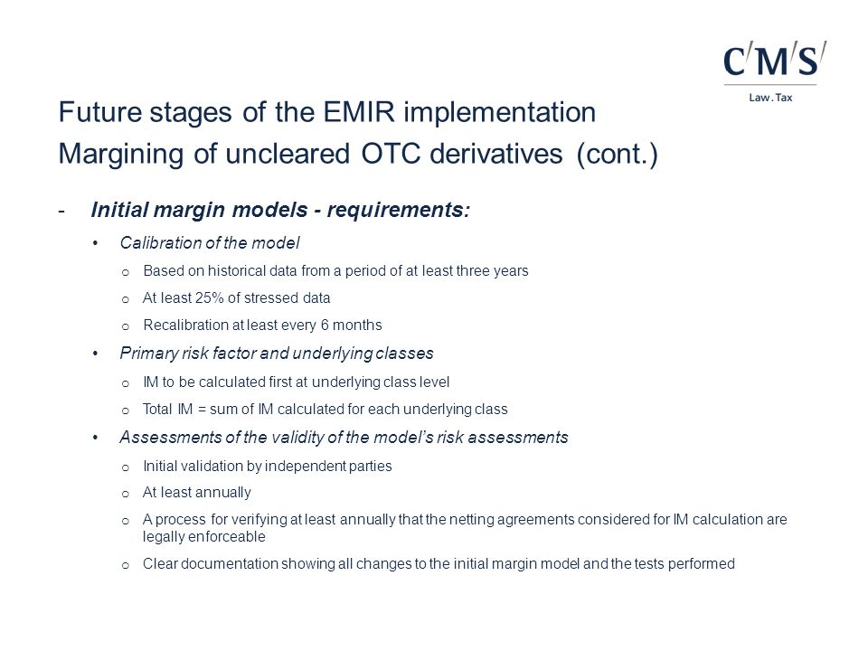 Future stages of the EMIR implementation