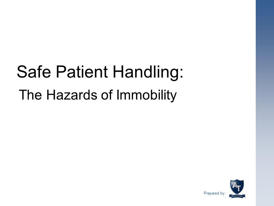Safe Patient Handling: