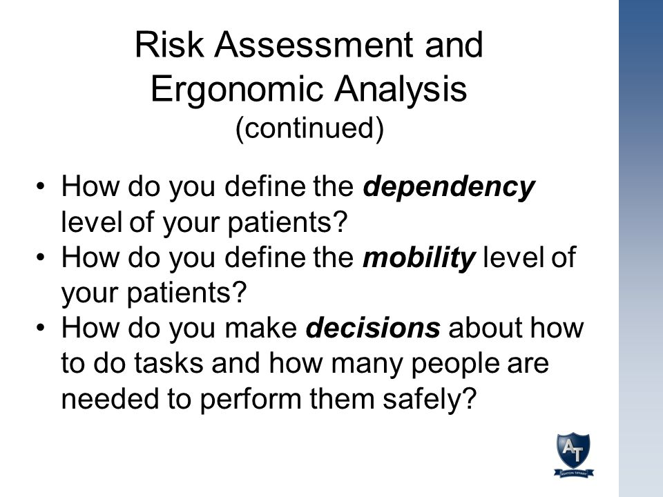 Risk Assessment and Ergonomic Analysis (continued)